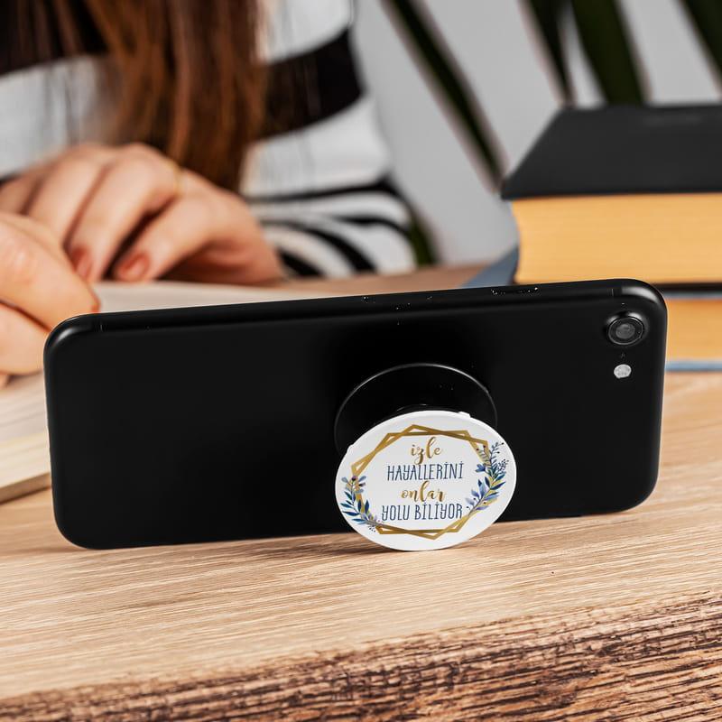 Arkadaşa Motivasyon Mottolu Pop Socket Araç Uyumlu Telefon Tutucu