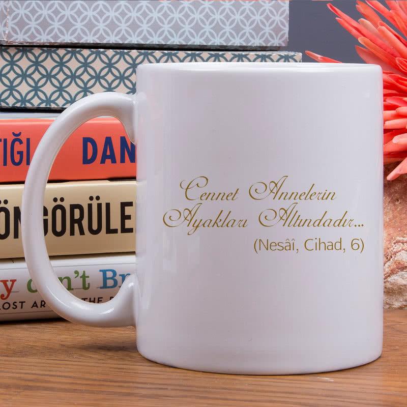 Annelere Özel Hadisi Şerif Yazılı İsme Özel Kupa Bardak