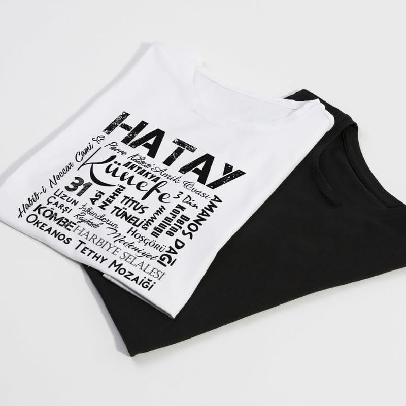 Hataylılara Özel Hediye Baskılı Tişört