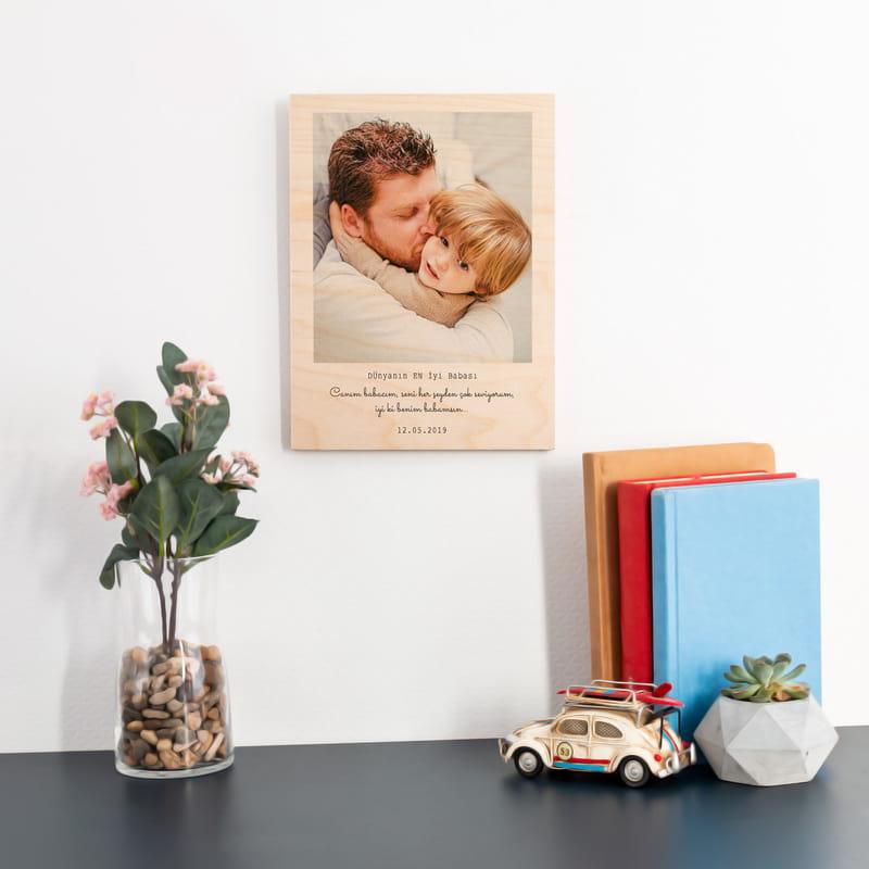 Babaya Mesajlı Resim Baskılı Ahşap Plaka