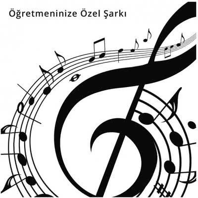 Öğretmene Özel Şarkı
