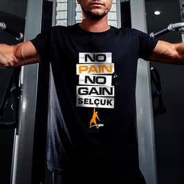 No Pain No Gain Mesajlı İsme Özel Sporcu Tişörtü